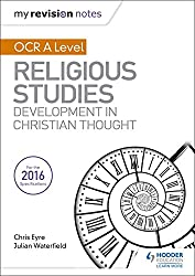 My Revision Notes OCR A Level Religious Studies: Developments in Christian Thought (My Revision Notes Religious St)