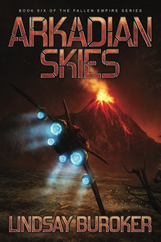 Arkadian Skies: Volume 6 (Fallen Empire)