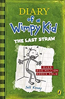 Diary of a Wimpy Kid: The Last Straw (Book 3) by [Kinney, Jeff]