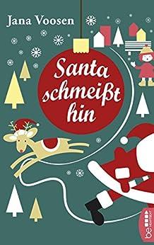Santa schmeißt hin von [Voosen, Jana]