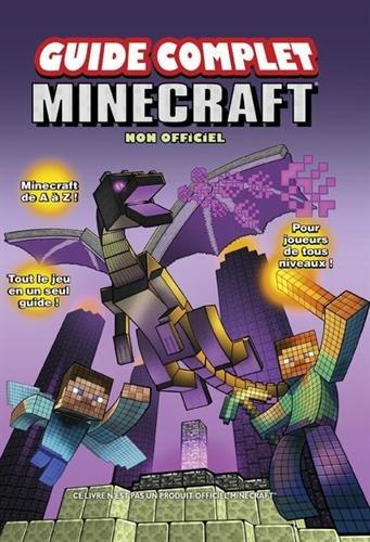 Guide complet Minecraft non officiel par Christopher Burton