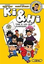 Ki et Hi - Tome 3 Les jeux olympiques (03) de Kevin Tran
