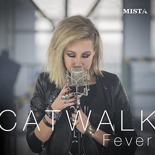 Catwalk Fever