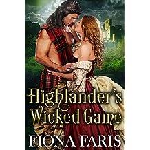Highlander's Wicked Game: Scottish Medieval Highlander Romance Novel (Wicked Highlanders Book 1) (English Edition)