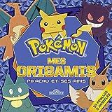 Mes origamis - Pikachu et ses amis