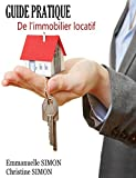 Guide pratique de l'immobilier locatif...