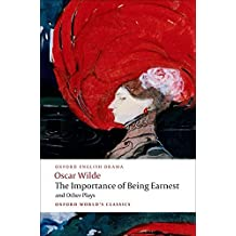 The Importance of Being Earnest and Other Plays: Lady Windermere's Fan; Salome; A Woman of No Importance; An Ideal Husband; The Importance of Being Earnest (Oxford World's Classics) by Oscar Wilde (2008-06-15)