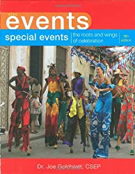 Special Events: The Roots and Wings of Celebration (Wiley Event Management)