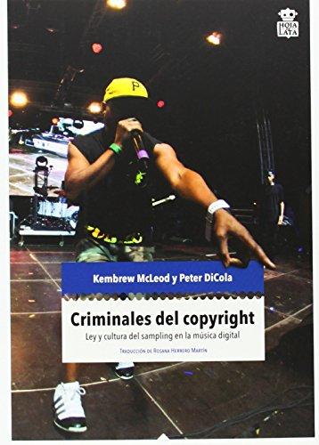 Descargar Libro Criminales Del Copyright (Mecanoclastia) de Kembrew McLeodPeter DiCola