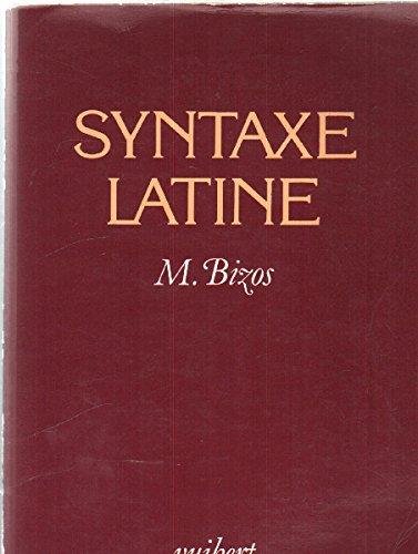 La syntaxe latine par Bizos