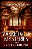 Vakkerville-Mysteries - Teil 3: Spiegelgrund