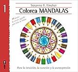 COLOREA MANDALAS. 48 DISEÑOS DE CÍRCULOS SAGRADOS Y PARA TODAS LAS EDADES (Nueva Era)
