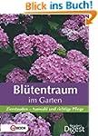 Blütentraum im Garten: Zierstauden -...
