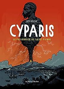 """Afficher """"Cyparis, le prisonnier de Saint-Pierre"""""""