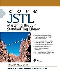 Core JSTL: Mastering the JSP Standard Tag Library (Java 2 Platform, Enterprise Edition Series)
