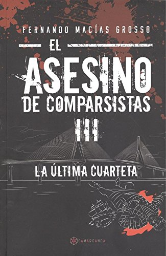 EL ASESINO DE COMPARSISTAS III . La última cuarteta