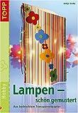 Lampen - schön gemustert: Aus bedrucktem Transparentpapier bei Amazon kaufen
