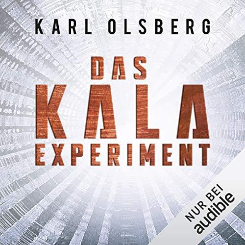 Buchseite und Rezensionen zu 'Das KALA-Experiment' von Karl Olsberg