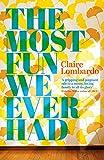 The Most Fun We Ever Had von Claire Lombardo