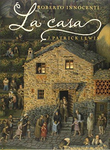 Casa, La por J. Patrick Lewis
