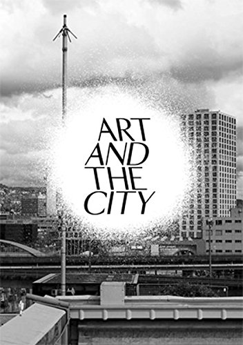 Art and the City: A Public Art Project por Christoph Doswald