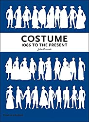 Costume 1066 to the Present: A Complete Guide to English Costume Design and History