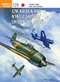 J2M Raiden and N1K1/2 Shiden/Shiden-Kai Aces (Aircraft of the Aces (Osprey))