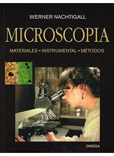 Descargar Libro MICROSCOPIA. MATERIALES-INSTRUM.-METODOS (MICROBIOLOGIA Y VIROLOGIA) de WERNER NACHTIGALL