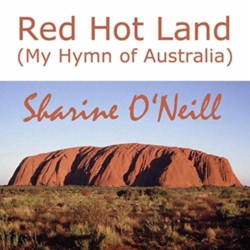 Red Hot Land (My Hymn of Australia)