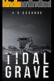 Tidal Grave: A Deep Sea Thriller