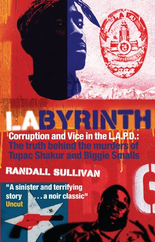 LAbyrinth: A Detective Investigates the Murders of Tupac Shakur and Notorious B.I.G. por Randall Sullivan
