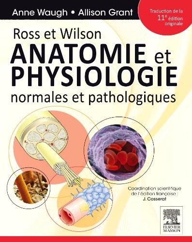 Ross et Wilson : Anatomie et physiologie normales et pathologiques par Allison Grant, Anne Waugh