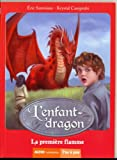 "Afficher ""L'Enfant-dragon n° 1 La première flamme"""