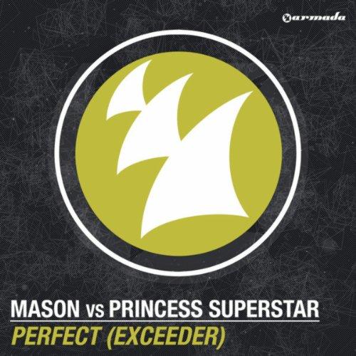 Perfect (Exceeder) (Radio Edit)