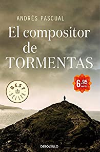 El compositor de tormentas par Andres Pascual