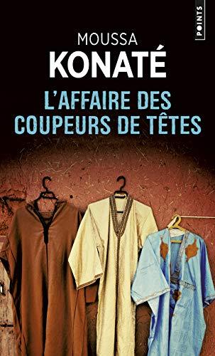 L'Affaire des coupeurs de têtes par Moussa Konate