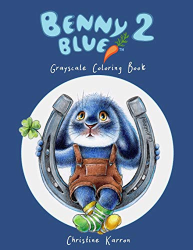 Benny Blue 2 Grayscale Coloring Book (Books Coloring Animal)