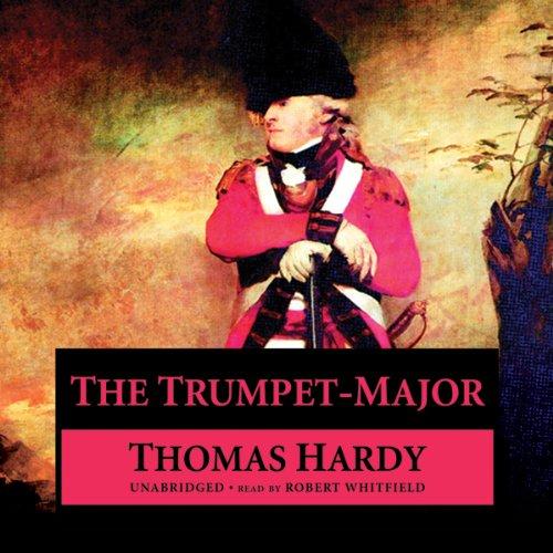 The Trumpet-Major  Audiolibri