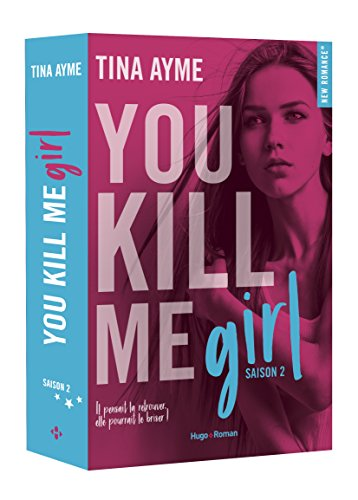 You kill me girl - tome 2 (2)