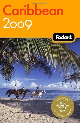 Fodor's Caribbean 2009 (Fodor's Gold Guides) by Fodor's (2008-08-26)