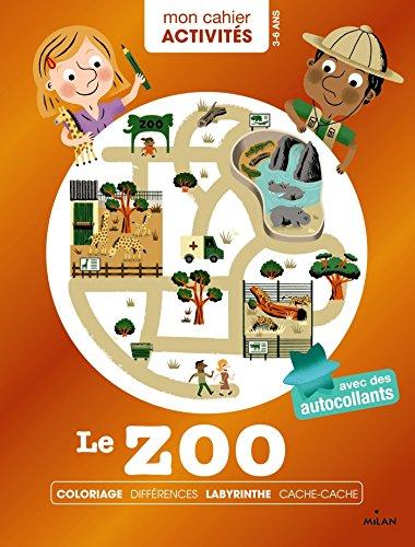 Mon cahier d'activités - Le zoo