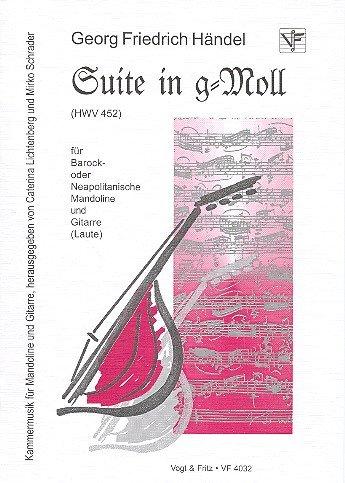 Suite g-Moll HWV452: für Barock- oder Neapolitanische Mandoline