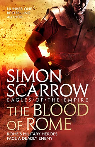 The Blood of Rome (Eagles of the Empire 17) (English Edition) por Simon Scarrow
