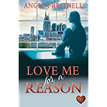 Love Me for a Reason: Transatlantic romance - the perfect holiday read (Nashville Connections Book 5)
