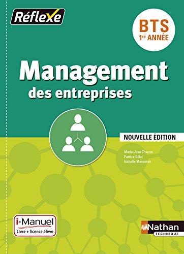 Management des entreprises BTS 1re année - Collection Réflexe par Marie-José Chacon