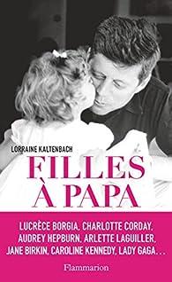 Filles à papa par Lorraine Kaltenbach