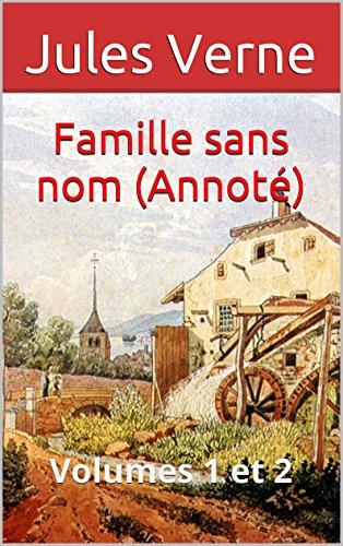 En ligne Famille sans nom (Annoté): Volumes 1 et 2 pdf ebook