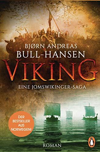 VIKING - Eine Jomswikinger-Saga: Roman - Der Bestseller aus Norwegen