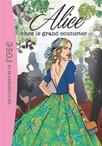 Alice 8/alice chez le grand couturier por Caroline Quine