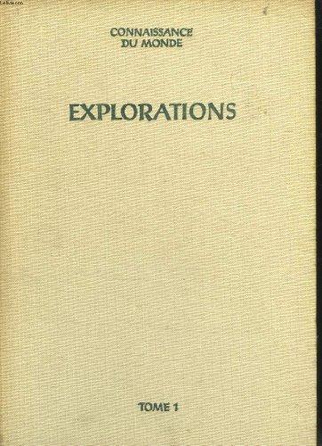 Connaissance du monde - explorations - ouvrage conçu et réalisé sous la direction de gaetan fouquet et andré lejard avec le concours de connaissance du monde - 2 tomes - le livre de paris 1957